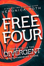 Free Four eBook  by Veronica Roth