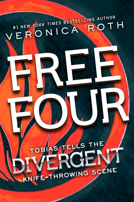Free four veronica roth e book tobias tells the divergent knife throwing scene by veronica roth fandeluxe Image collections