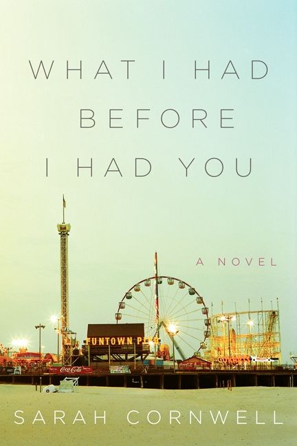 What i had before i had you sarah cornwell hardcover enlarge book cover fandeluxe Image collections