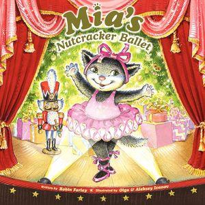Mia's Nutcracker Ballet book image