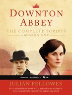 Downton Abbey Script Book Season 1 Paperback  by Julian Fellowes