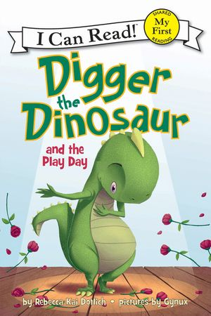 Digger the Dinosaur and the Play Day book image