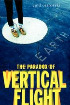 The Paradox of Vertical Flight Hardcover  by Emil Ostrovski