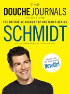 The Douche Journals Paperback  by Schmidt