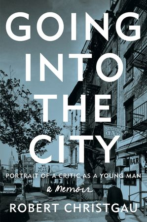 Going into the City Hardcover  by Robert Christgau