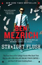 Straight Flush Paperback  by Ben Mezrich