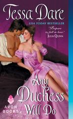 Any Duchess Will Do Paperback  by Tessa Dare
