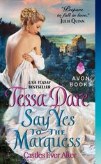 Say Yes to the Marquess Paperback  by Tessa Dare