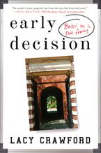 Early Decision Hardcover  by Lacy Crawford