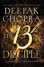 The 13th Disciple Hardcover  by Deepak Chopra