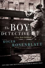 The Boy Detective Hardcover  by Roger Rosenblatt