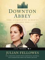 Downton Abbey Script Book Season 2 Paperback  by Julian Fellowes