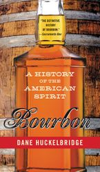 Bourbon Paperback  by Dane Huckelbridge