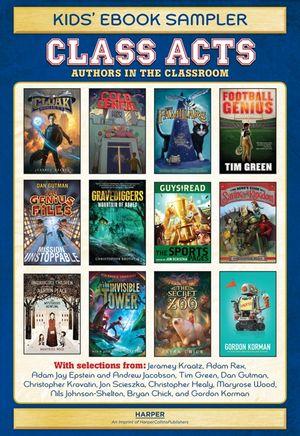 Class Acts Kids' Ebook Sampler book image