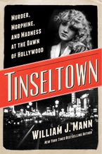 Tinseltown Hardcover  by William J. Mann