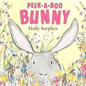 Peek-a-Boo Bunny book image