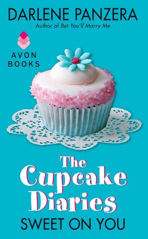 The Cupcake Diaries: Sweet On You book image