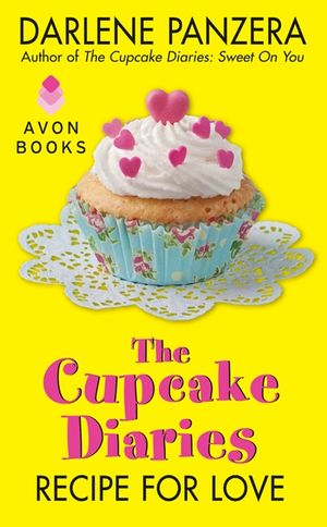 The Cupcake Diaries: Recipe for Love book image