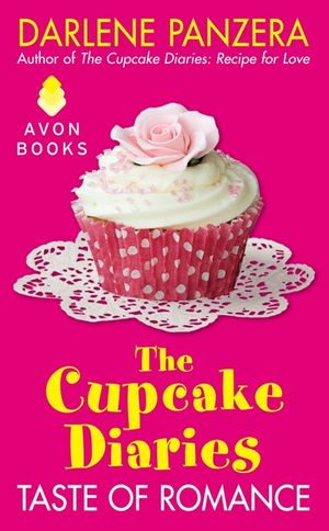The Cupcake Diaries: Taste of Romance book image