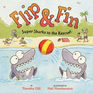 Flip & Fin: Super Sharks to the Rescue! book image