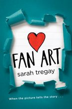 Fan Art Hardcover  by Sarah Tregay