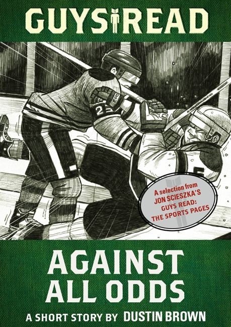 Guys Read: Against All Odds - Dustin Brown - E-book