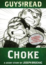 Guys Read: Choke