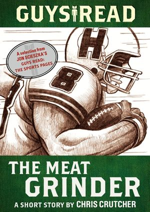 Guys Read: The Meat Grinder book image