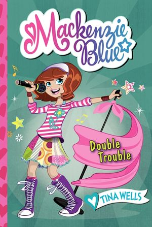 Mackenzie Blue #5: Double Trouble book image