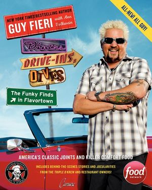 Diners, Drive-Ins, and Dives: The Funky Finds in Flavortown book image