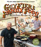 Guy Fieri Family Food Hardcover  by Guy Fieri