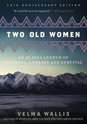 Two Old Women, 20th Anniversary Edition book image