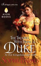 The Trouble With Being a Duke Paperback  by Sophie Barnes
