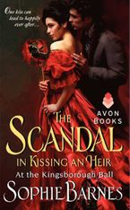 The Scandal in Kissing an Heir Paperback  by Sophie Barnes