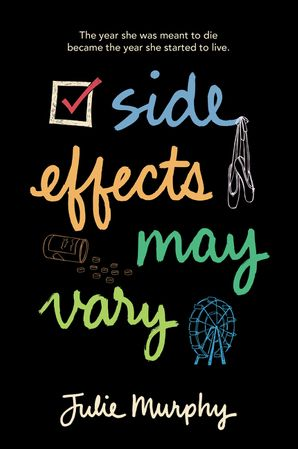 Side Effects May Vary Paperback  by Julie Murphy