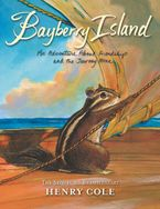 Brambleheart #2: Bayberry Island - Henry Cole