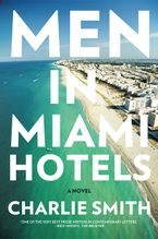 Men in Miami Hotels Paperback  by Charlie Smith
