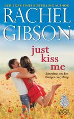 Just Kiss Me Paperback  by Rachel Gibson