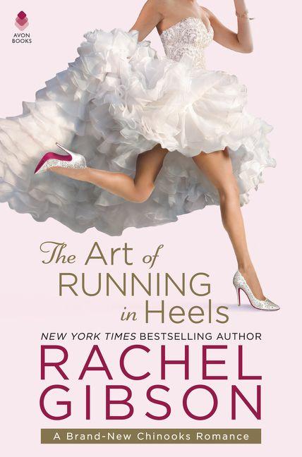 The Art of Running in Heels - Rachel Gibson - E-book