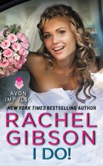 I Do! Paperback  by Rachel Gibson
