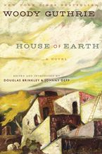 House of Earth Hardcover  by Woody Guthrie