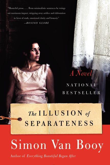 The Illusion Of Separateness Simon Van Booy Paperback border=
