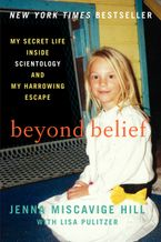 Beyond Belief Paperback  by Jenna Miscavige Hill