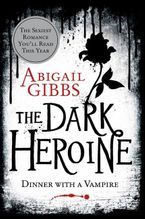 The Dark Heroine Paperback  by Abigail Gibbs
