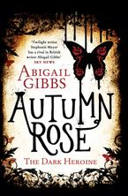 Autumn Rose Paperback  by Abigail Gibbs