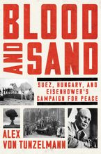 Blood and Sand Hardcover  by Alex von Tunzelmann