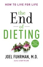 The End of Dieting Hardcover  by Joel Fuhrman M.D.