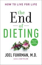 The End of Dieting Paperback  by Joel Fuhrman M.D.