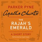 The Rajah's Emerald Downloadable audio file UBR by Agatha Christie