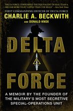 Delta Force Paperback  by Charlie A. Beckwith